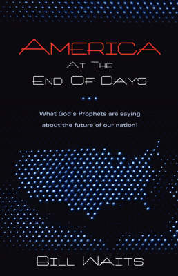 America at the End of Days (Paperback)