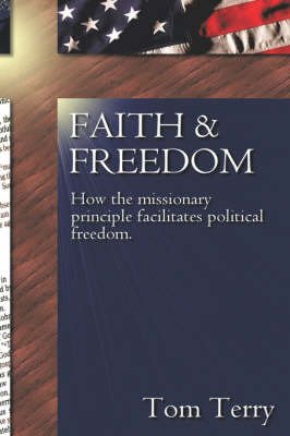 Faith & Freedom (Hardback)