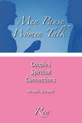Men Pause Women Talk (Paperback)