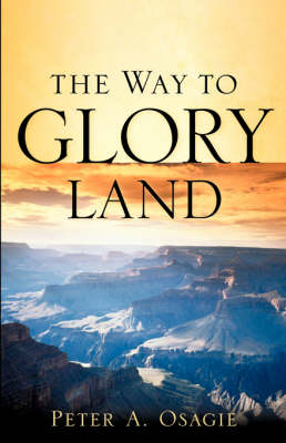 The Way to Glory Land (Paperback)