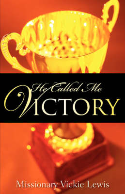 He Called Me Victory (Paperback)