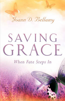 Saving Grace: When Fate Steps in (Paperback)
