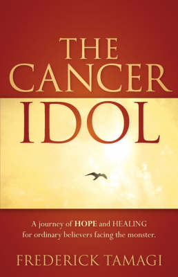 The Cancer Idol (Paperback)
