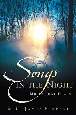 Songs in the Night: Music That Heals (Paperback)