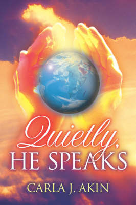 Quietly, He Speaks (Paperback)