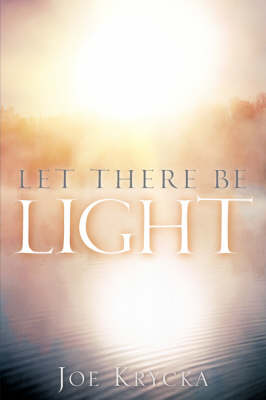 Let There Be Light (Paperback)