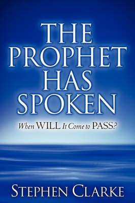 The Prophet Has Spoken (Paperback)