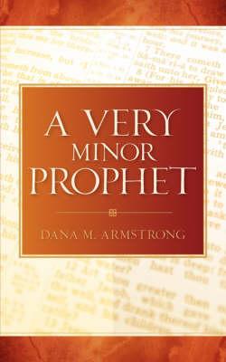 A Very Minor Prophet (Paperback)