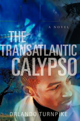 The Transatlantic Calypso (Paperback)