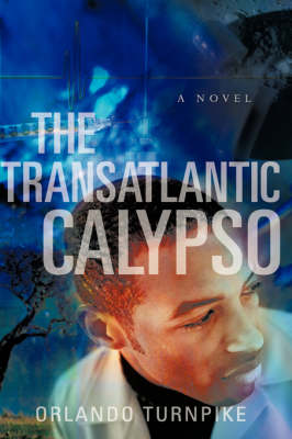 The Transatlantic Calypso (Hardback)