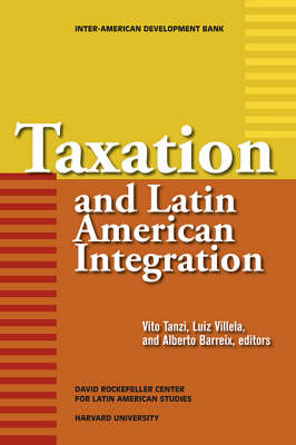 Taxation and Latin American Integration (Paperback)