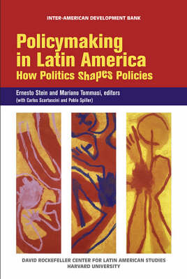 Policymaking in Latin America - How Politics Shapes Politics (OLACAR) (Paperback)