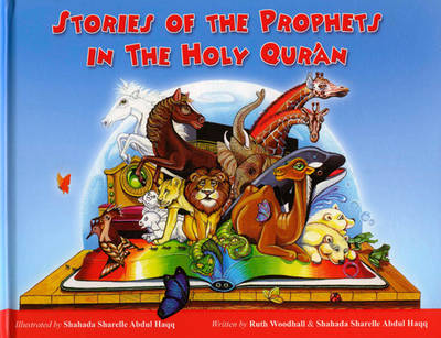 Stories of the Prophets in the Holy Qu'ran (Hardback)