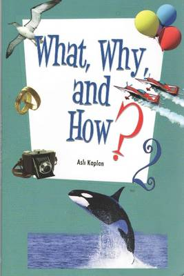 What, Why, and How 2 (Paperback)