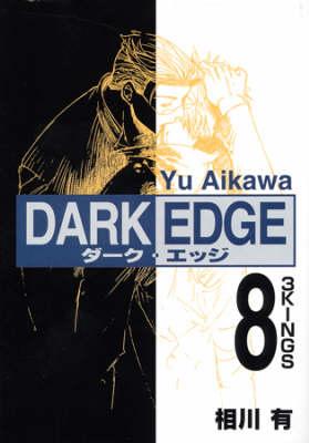 Dark Edge: v. 8 (Paperback)