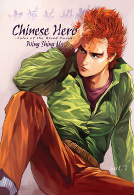 Chinese Hero: v. 7: Tales of the Blood Sword (Paperback)
