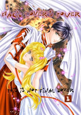 Magic Lover's Tower: v. 1 (Paperback)