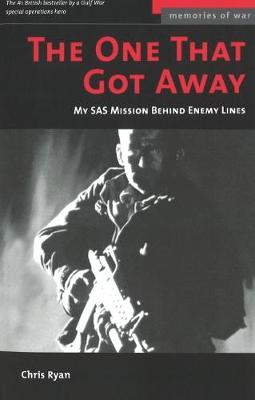 The One That Got Away: My SAS Mission Behind Iraqi Lines (Paperback)