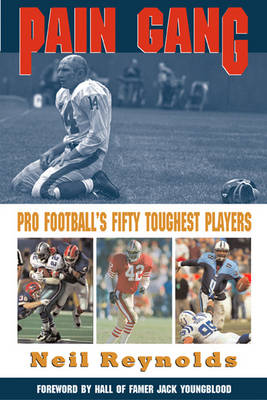 Pain Gang: Pro Football's Fifty Toughest Players (Paperback)