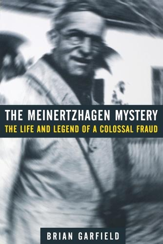 The Meinertzhagen Mystery: The Life and Legend of a Colossal Fraud (Paperback)