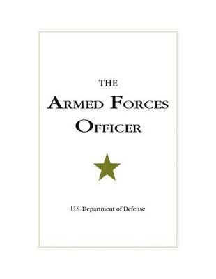The Armed Forces Officer: 2007 Edition (Paperback)