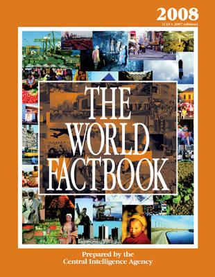 The World Factbook 2008: Cia'S 2007 Edition (Hardback)