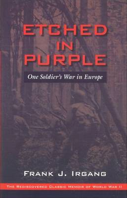 Etched in Purple: One Soldier's War in Europe (Paperback)
