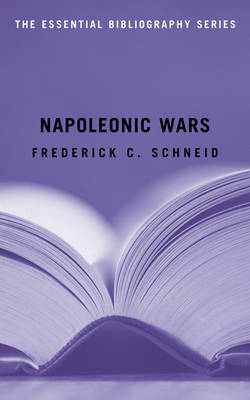 Napoleonic Wars: The Essential Bibliography (Paperback)