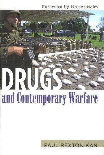 Drugs and Contemporary Warfare (Hardback)