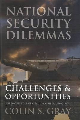 National Security Dilemmas: Challenges and Opportunities (Hardback)