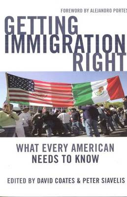 Getting Immigration Right: What Every American Needs to Know (Paperback)