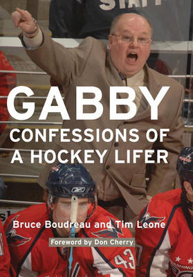 Gabby: Confessions of a Hockey Lifer (Paperback)