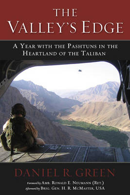 The Valley's Edge: A Year with the Pashtuns in the Heartland of the Taliban (Hardback)