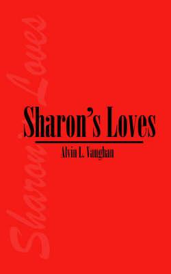 Sharon's Loves (Paperback)