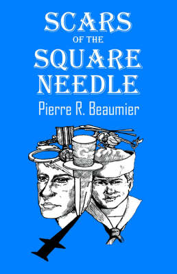 Scars of the Square Needle (Paperback)