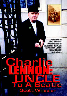 Charlie Lennon: Uncle to a Beatle (Paperback)