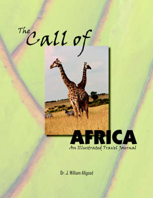 The Call of Africa: An Illustrated Travel Journal (Paperback)