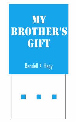 My Brother's Gift (Paperback)