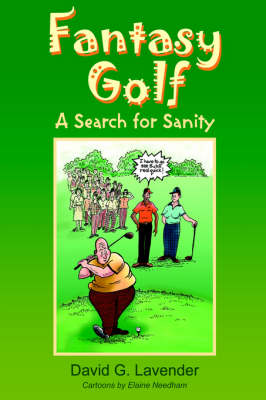 Fantasy Golf: A Search for Sanity (Paperback)
