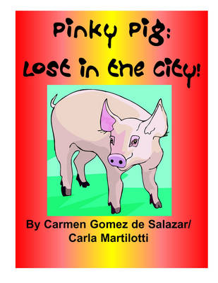 Pinky Pig: Lost in the City! (Paperback)