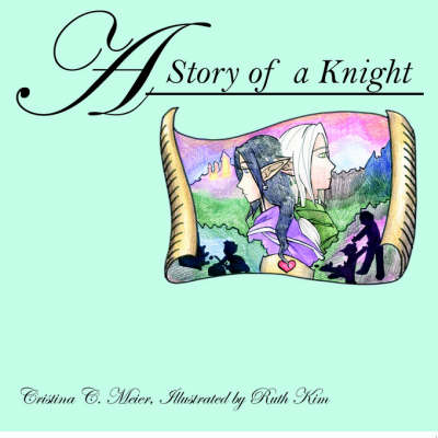 A Story of a Knight (Paperback)