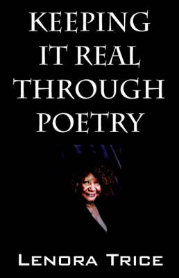 Keeping It Real Through Poetry (Paperback)