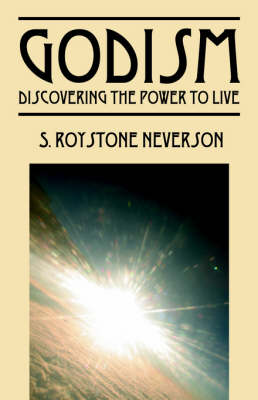 Godism: Discovering the Power to Live (Paperback)