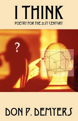 I Think: Poetry for the 21st Century (Paperback)