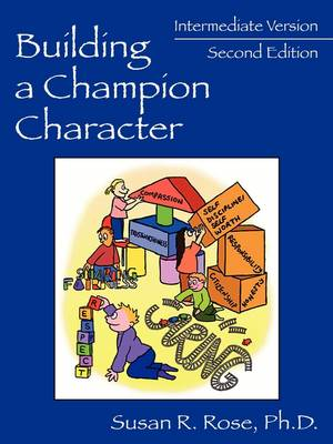 Building a Champion Character - A Practical Guidance Program: Intermediate Version (Paperback)