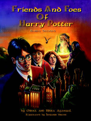 Friends and Foes of Harry Potter: Names Decoded (Paperback)