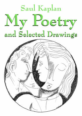 My Poetry and Selected Drawings (Paperback)