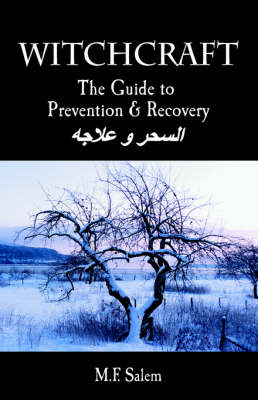 Witchcraft: The Guide to Prevention and Recovery (Paperback)
