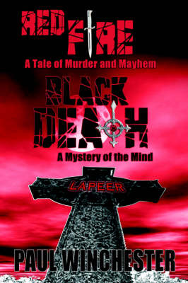Red Fire Black Death: A Tale of Murder and Mayhem / A Mystery of the Mind (Paperback)