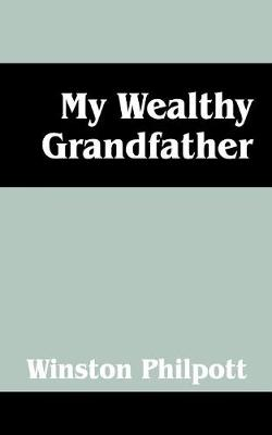 My Wealthy Grandfather (Paperback)
